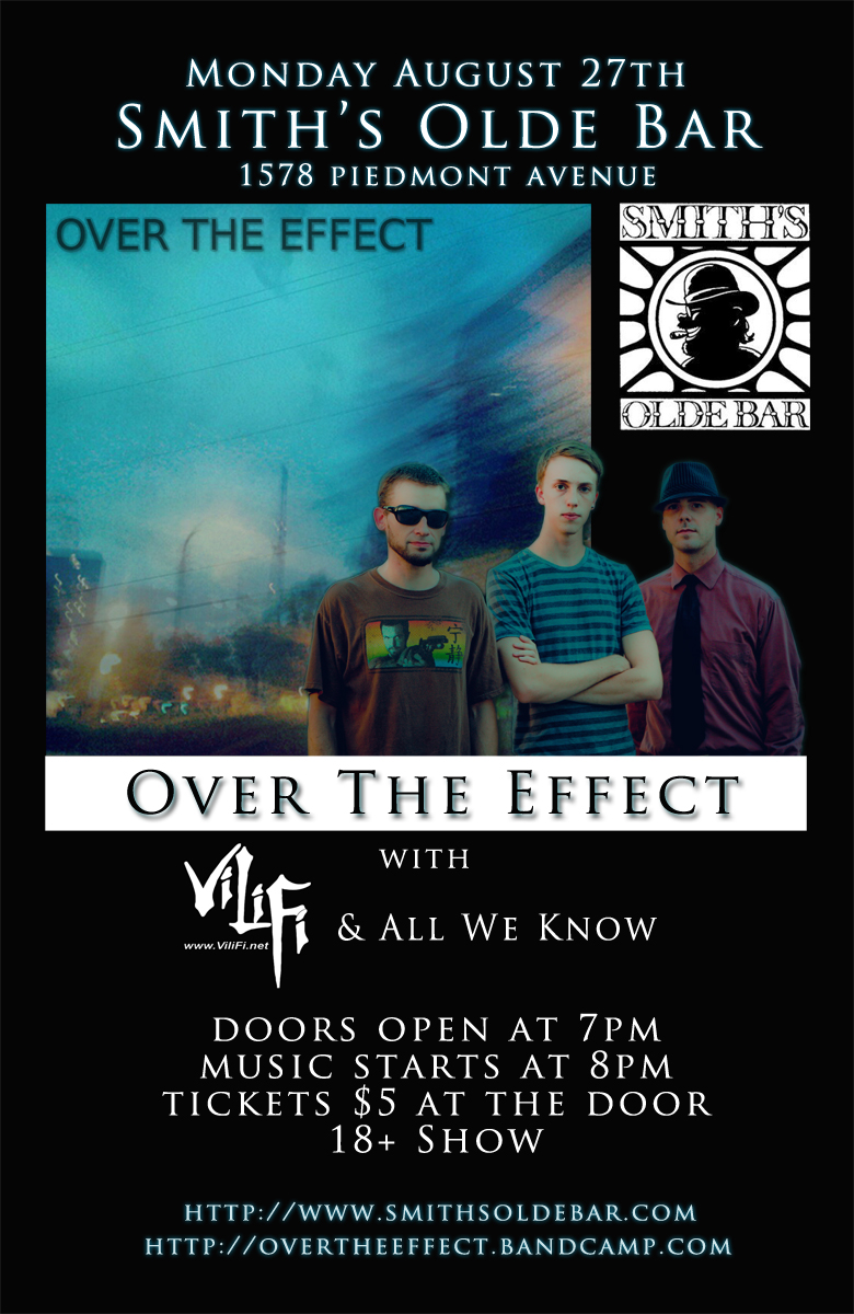 Over The Effect @ Smith's Olde Bar 8/27/12
