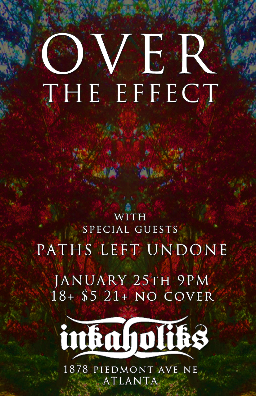 Over The Effect with Paths Left Undone 1/25 at Inkaholiks